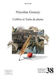 VOTZ38 - Nicolas Gouzy, Colibris et Traits de plume