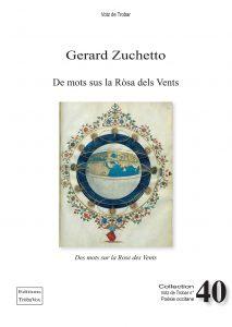 VOTZ40, Gerard Zuchetto, De mots sus la Rosa dels Vents